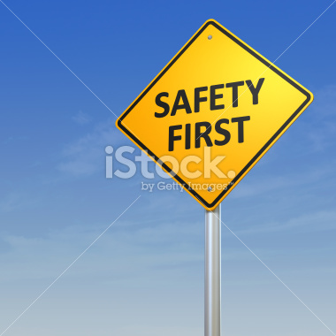 Safety First warning sign - Stock Image